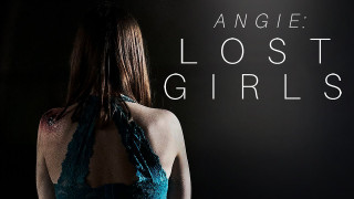 Angie: Lost Girls (2020) Full Movie - HD 720p