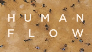 Human Flow (2017) Full Movie - HD 1080p