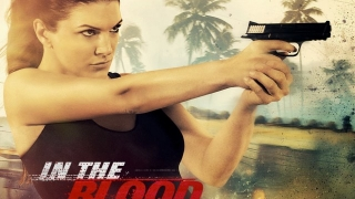 In the Blood (2014) Full Movie - HD 720p