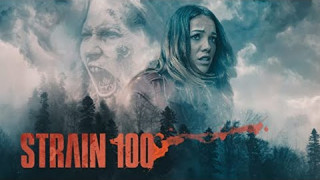 Strain 100 (2020) Full Movie - HD 720p