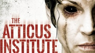 The Atticus Institute (2015) Full Movie - HD 1080p BluRay