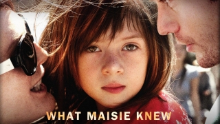 What Maisie Knew (2012) Full Movie - HD 1080p BluRay