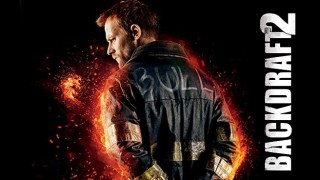 backdraft 2 (2019) Full Movie - HD 1080p